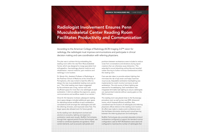 Radiologist Involvement Ensures Penn Musculoskeletal Center Reading Room Facilitates Productivity and Communication