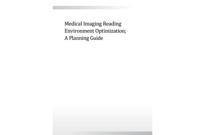 Medical Imaging Reading Environment Optimization; A Planning Guide